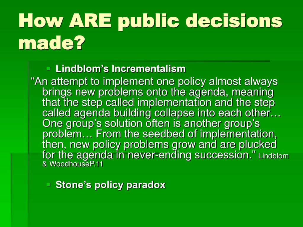 How ARE public decisions made?