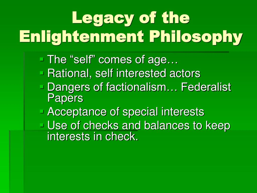 Legacy of the Enlightenment Philosophy