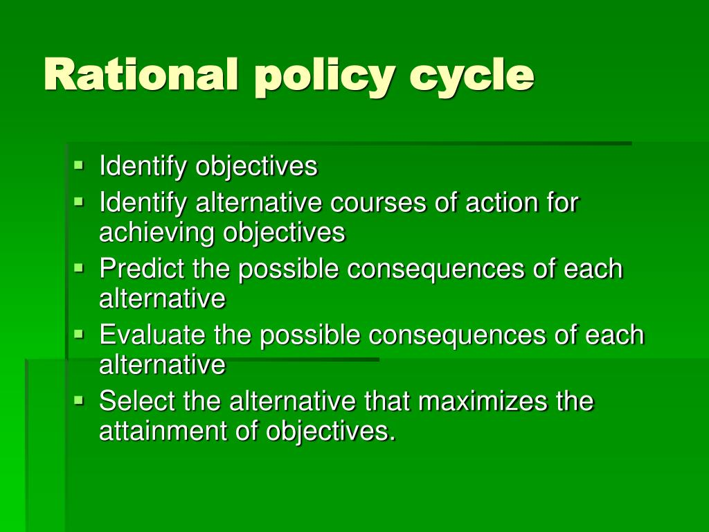 Rational policy cycle
