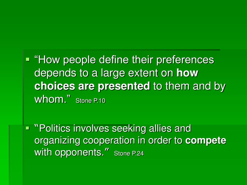 """""""How people define their preferences depends to a large extent on"""