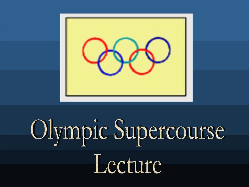 Olympic Supercourse