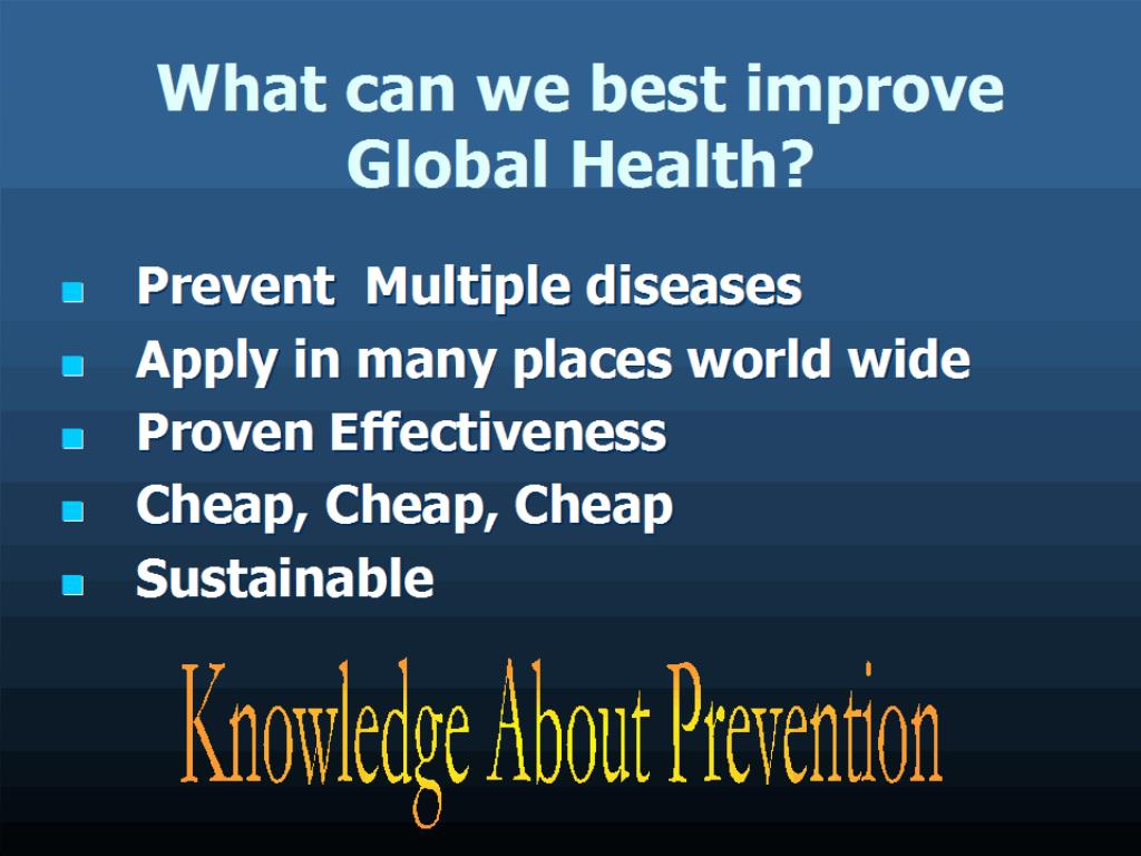 What can we best improve Global Health?