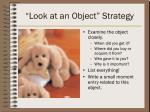look at an object strategy