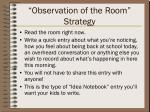 observation of the room strategy
