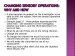 changing sensory operations why and how