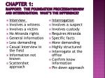 chapter 1 rapport the foundation process interview and interrogation what s the difference