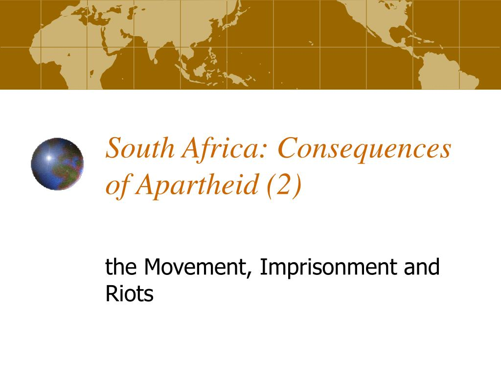 south africa consequences of apartheid 2 l.