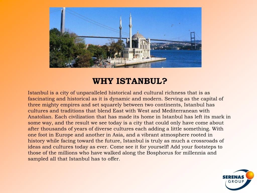 WHY ISTANBUL?