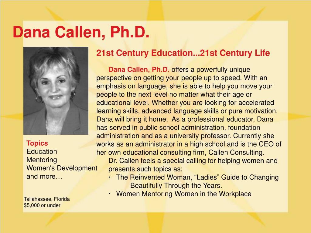 Dana Callen, Ph.D.