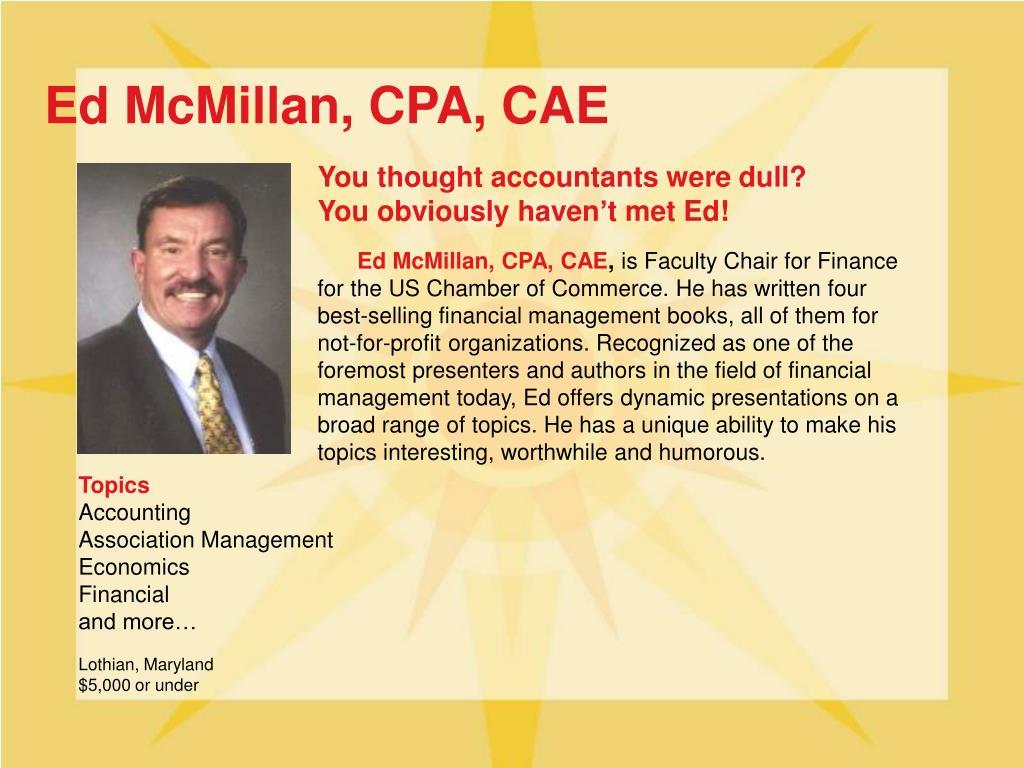 Ed McMillan, CPA, CAE