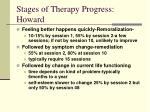 stages of therapy progress howard