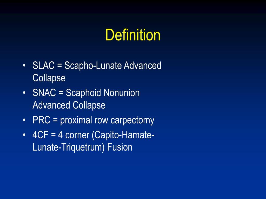 SLAC = Scapho-Lunate Advanced Collapse