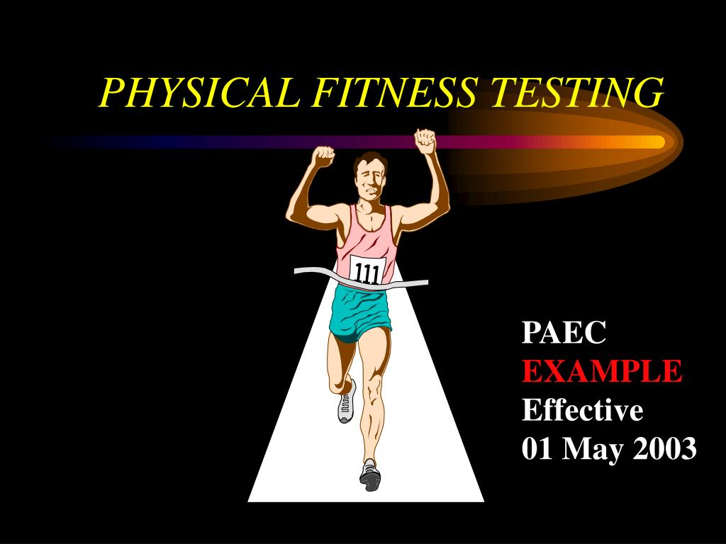 physical fitness testing l.