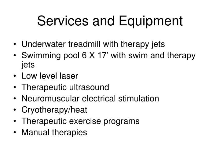 Services and equipment