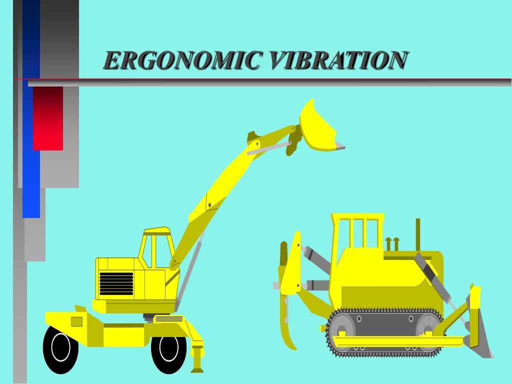 ergonomic vibration l.