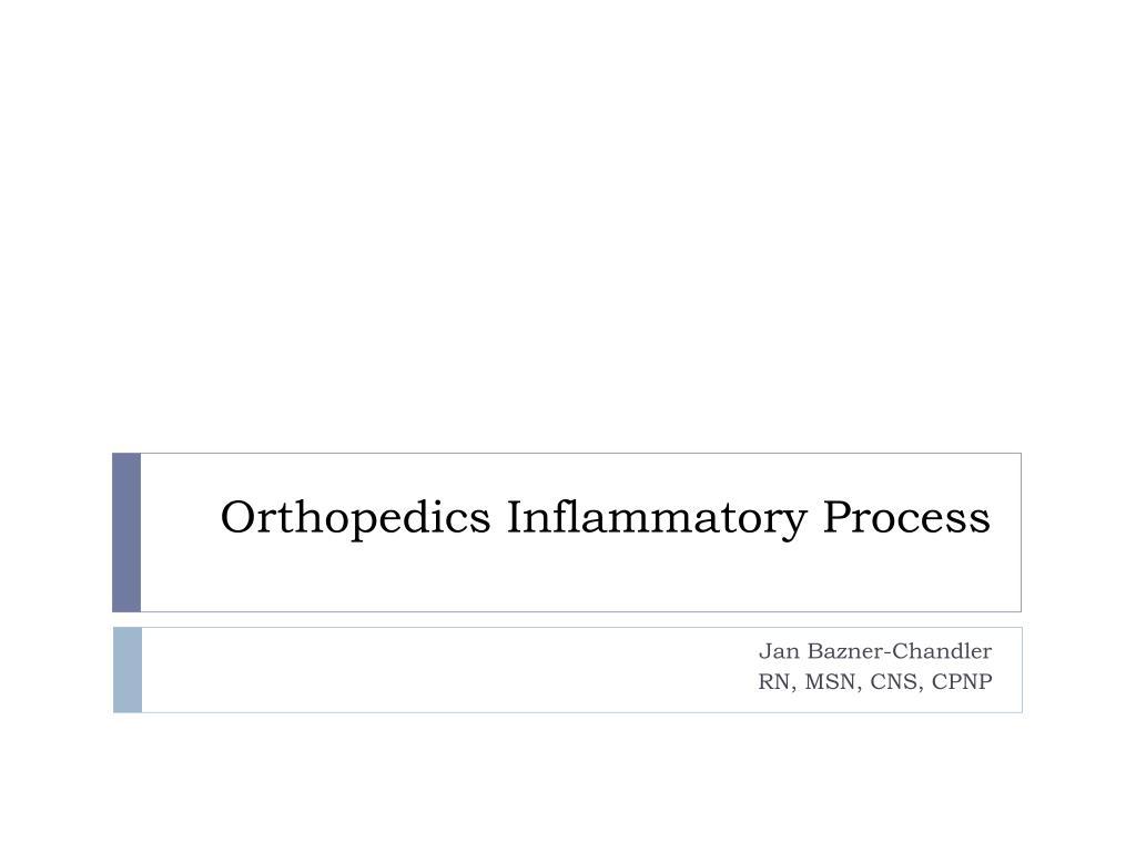 orthopedics inflammatory process l.