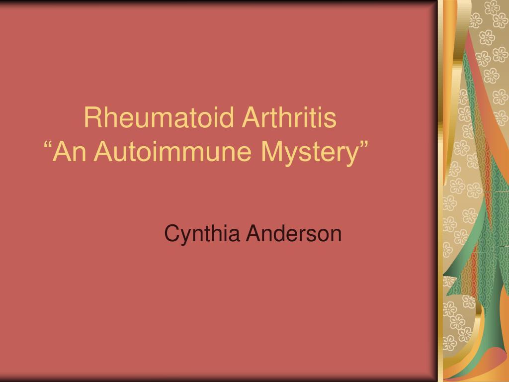 rheumatoid arthritis an autoimmune mystery l.