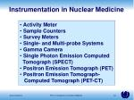 instrumentation in nuclear medicine
