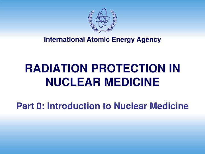 radiation protection in nuclear medicine n.