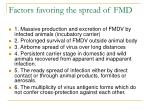 factors favoring the spread of fmd