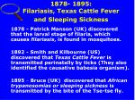 1878 1895 filariasis texas cattle fever and sleeping sickness