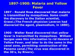 1897 1900 malaria and yellow fever