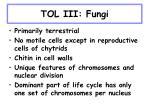 tol iii fungi