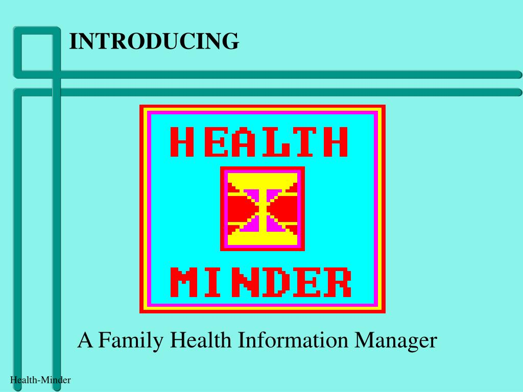 a family health information manager l.
