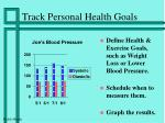 track personal health goals