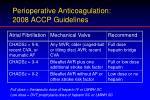 perioperative anticoagulation 2008 accp guidelines