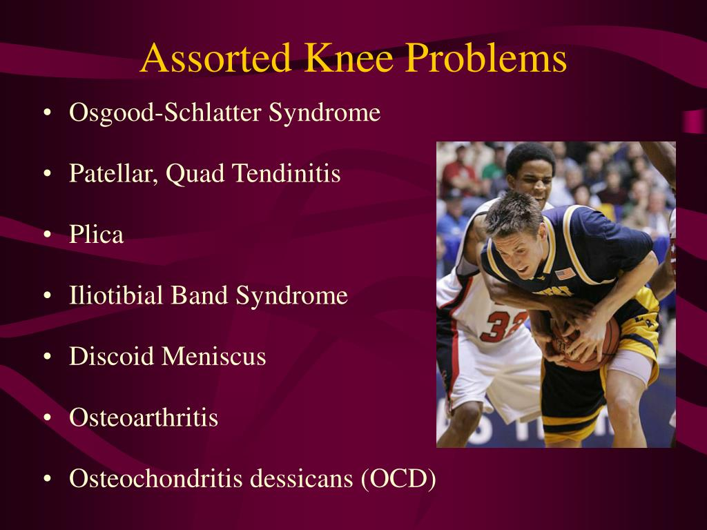Assorted Knee Problems