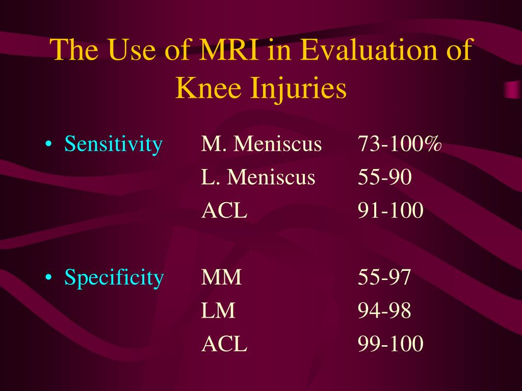 The Use of MRI in Evaluation of Knee Injuries