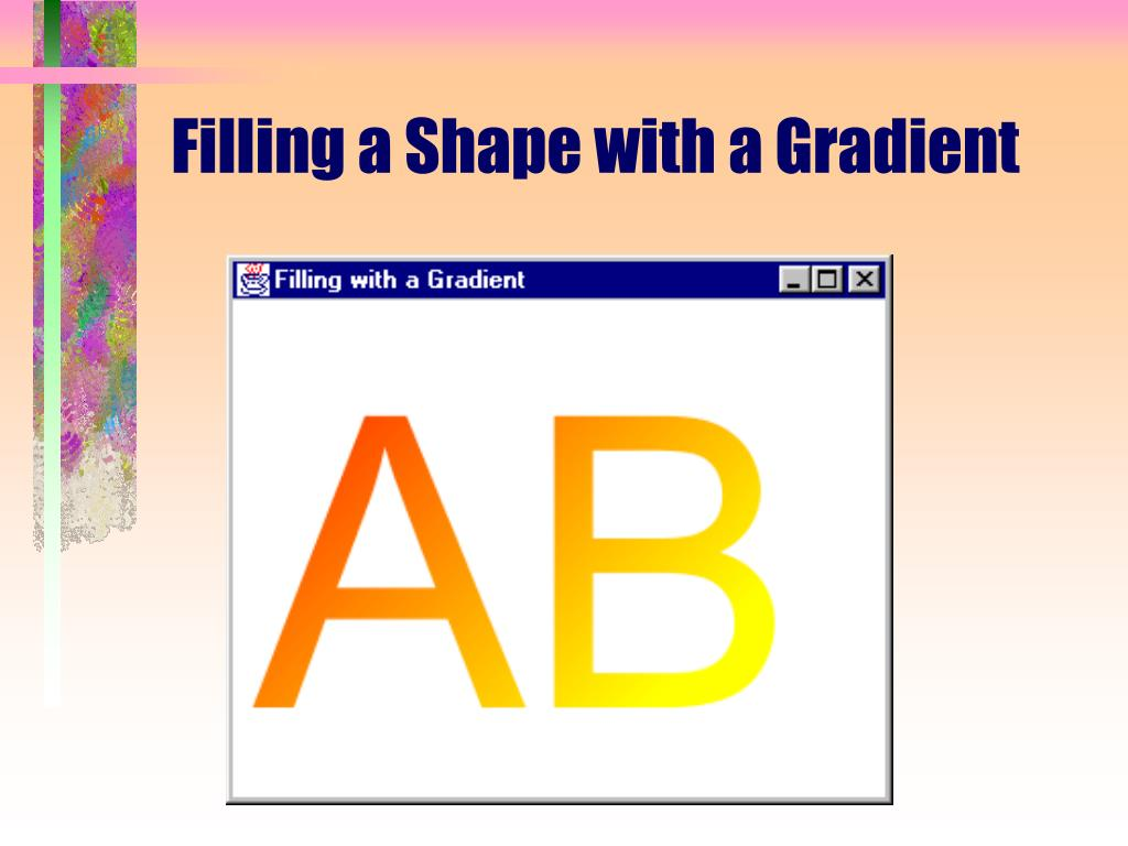 Filling a Shape with a Gradient