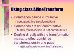 using class affinetransform