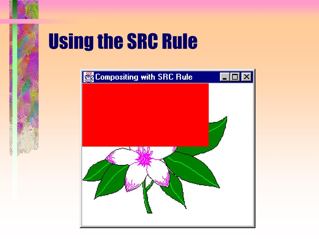 Using the SRC Rule