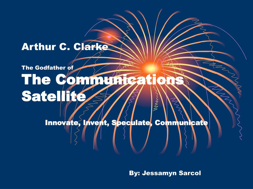 arthur c clarke the godfather of the communications satellite l.