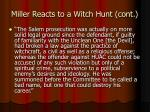 miller reacts to a witch hunt cont