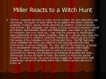 miller reacts to a witch hunt15