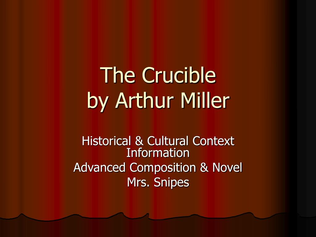 the crucible by arthur miller l.