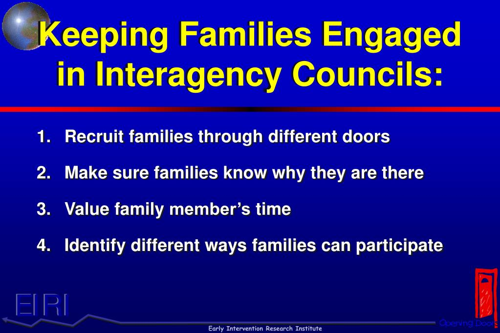 Keeping Families Engaged in Interagency Councils: