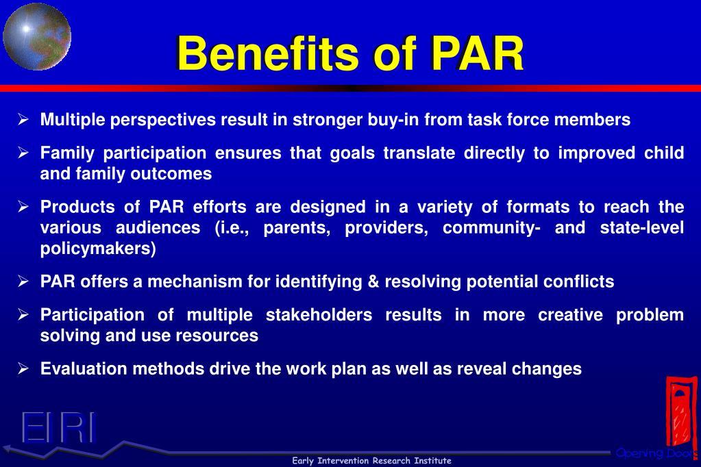 Benefits of PAR