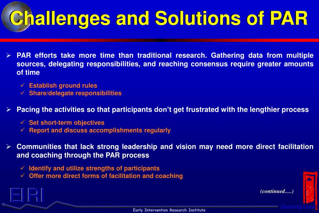 Challenges and Solutions of PAR