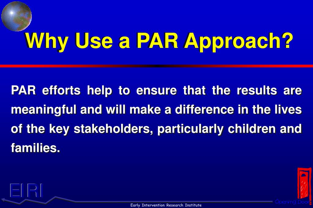 Why Use a PAR Approach?