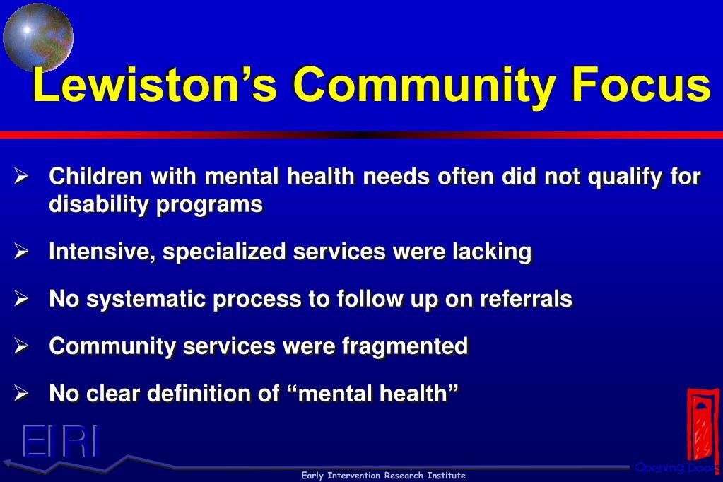 Lewiston's Community Focus