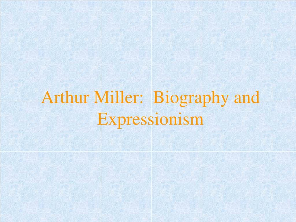 arthur miller biography powerpoint