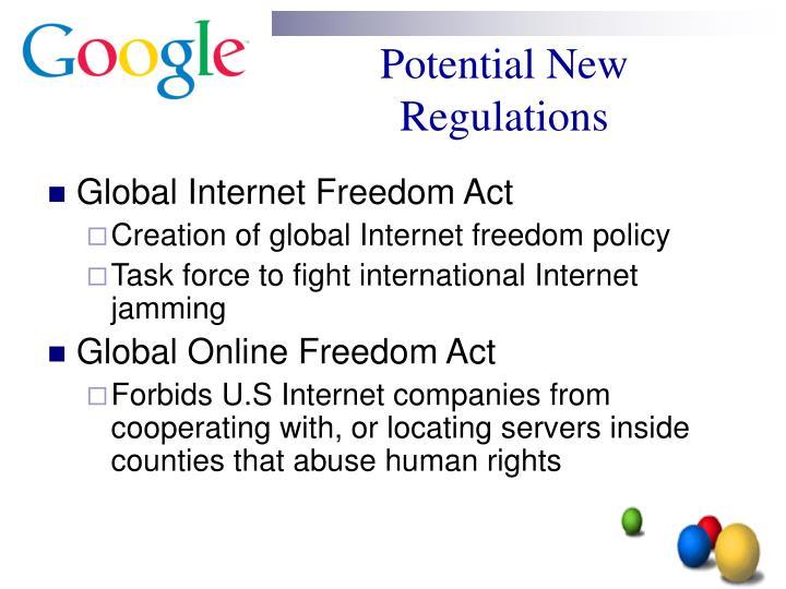 Potential New Regulations
