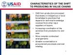 characteristics of the shift to producing in value chains