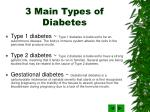 3 main types of diabetes