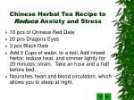 chinese herbal tea recipe to reduce anxiety and stress