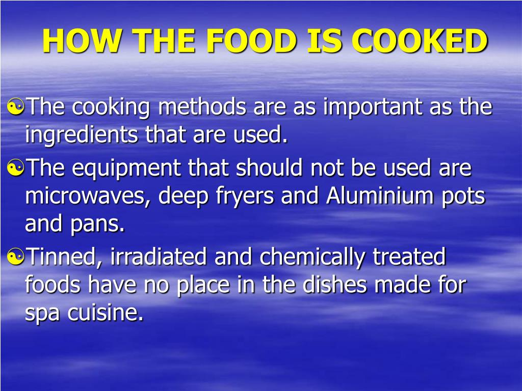 HOW THE FOOD IS COOKED